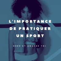 l'importance de pratiquer un sport